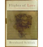 Flights of Love - Bernhard Schlink