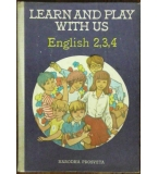 Learn and play with us. English 2-4