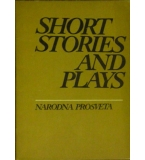 Short Stories and Plays
